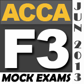 FREE ACCA F3 Mock Exam for June 2013 - PakAccountants com