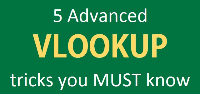 5 Advanced Excel VLOOKUP tricks you MUST know